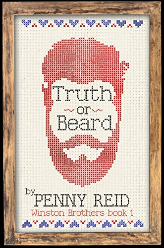 Penny Reid - Truth or Beard (Winston Brothers Book 1)