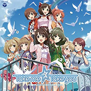 THE IDOLM@STER CINDERELLA MASTER Take me☆Take you