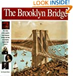 The Brooklyn Bridge: The story of the...