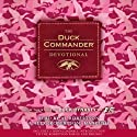 The Duck Commander Devotional Audiobook by Alan Robertson (editor) Narrated by Al Robertson, Alex