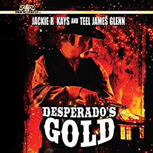Desperado's Gold Audiobook