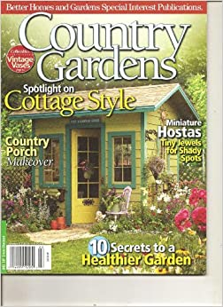Country Gardens Magazine Better Homes and Gardens