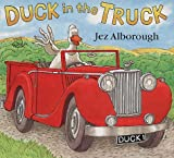 Duck in the Truck Jez Alborough