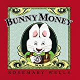 Bunny Money (Max and Ruby) Wells Rosemary