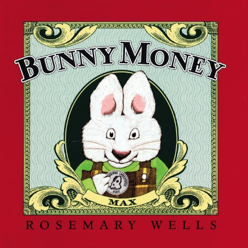 Bunny Money: Rosemary Wells: 9780670886883: Amazon.com: Books