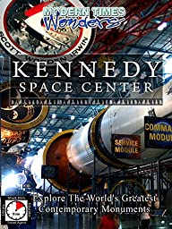 Modern Times Wonders KENNEDY SPACE CENTER Florida