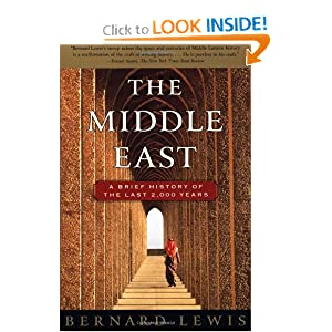 The Middle East: A Brief History of the Last 2,000 Years by Bernard Lewis