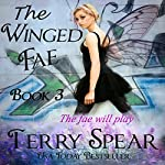 The Winged Fae: The World of Fae, Volume 3 (       UNABRIDGED) by Terry Spear Narrated by Jeanne Whitehouse