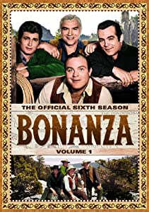 Bonanza: The Official Sixth Season, Vol. 1 by Spelling Entertainme