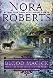 Blood Magick: Book Three of The Cousins ODwyer Trilogy
