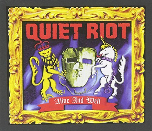 Alive and Well by Quiet Riot (2008-05-27)