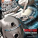 Ambition: Legend of the Galactic Heroes, Vol. 2 Audiobook by Yoshiki Tanaka, Daniel Huddleston - translator Narrated by Tim Gerard Reynolds