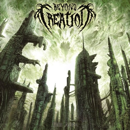 The Aura (Reissue) by Beyond Creation (2013) Audio CD