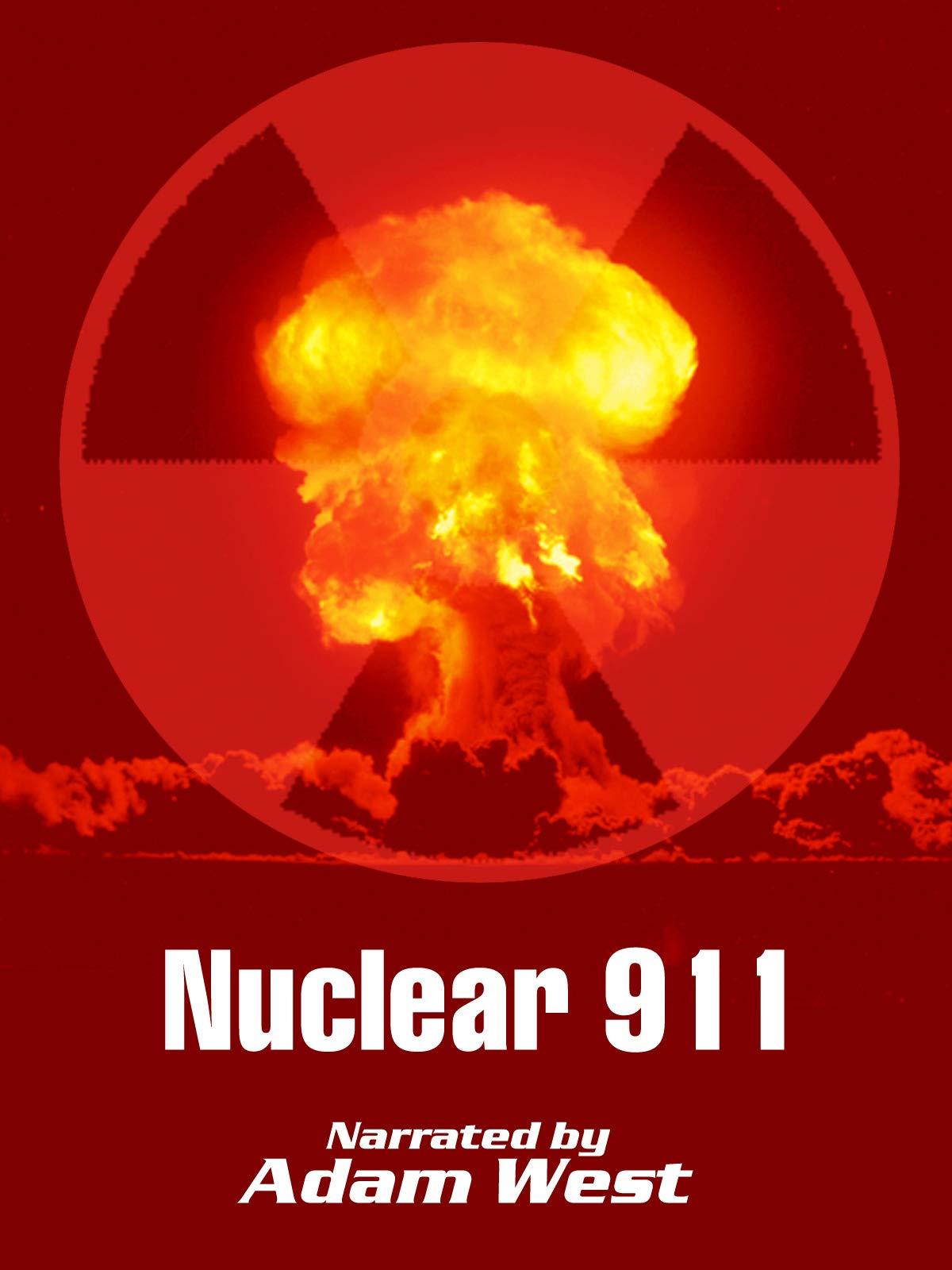 Nuclear 911 - Broken Arrows & Incidents