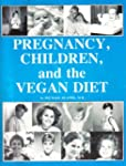 Pregnancy Children and the Vegan Diet