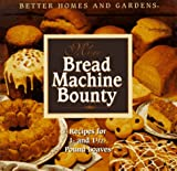 More Bread Machine Bounty