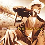 Painting Signsby Eric Bibb