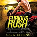 Furious Rush Audiobook by S. C. Stephens Narrated by Sasha Dunbrooke