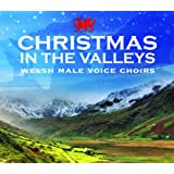 Christmas In The Valleys - Christmas With The Welsh Male Voice Choirsby Welsh Male Vocal Choirs