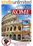 Rome Travel Guide 2014: Essential Tourist Information, Maps & Photos (NEW EDITION)