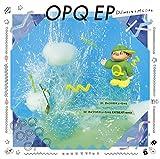 OPQ EP(キューちゃん盤)