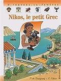 """Afficher """"Nikos, le petit grec"""""""