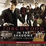 Torchwood: In the Shadows (BBC Audio)by Joseph Lidster