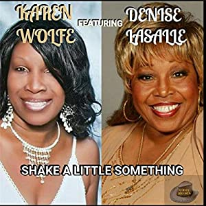 Shake a Little Something (feat. Denise Lasalle)