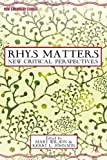 img - for Rhys Matters: New Critical Perspectives (New Caribbean Studies) book / textbook / text book