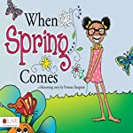 When Spring Comes | Yvonne Simpson