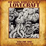 The Dark Worlds of H. P. Lovecraft, V...