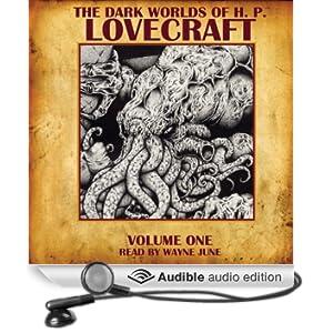 The Dark Worlds of H. P. Lovecraft, Volume One