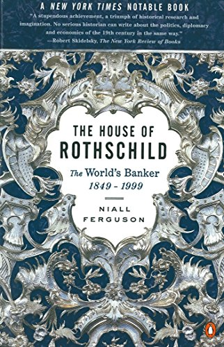 the-house-of-rothschild-the-worlds-banker-1849-1998