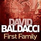First Family: King and Maxwell, Book 4 Hörbuch von David Baldacci Gesprochen von: Ron McLarty