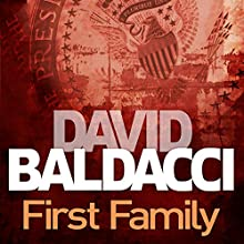First Family: King and Maxwell, Book 4 Audiobook by David Baldacci Narrated by Ron McLarty