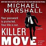 Killer Move: A Novel | Michael Marshall