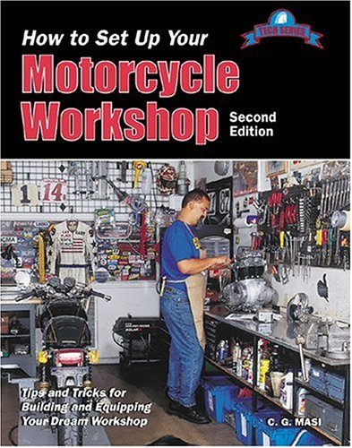 How to Set up Your Motorcycle Workshop (Tech Series) (Motorcycle Dream Garages compare prices)