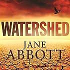 Watershed Hörbuch von Jane Abbott Gesprochen von: Cameron Goodall