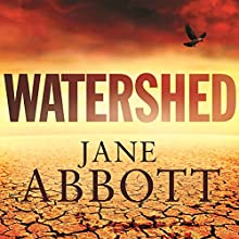 Watershed Audiobook by Jane Abbott Narrated by Cameron Goodall
