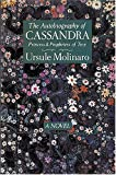 img - for The Autobiography of Cassandra: Princess & Prophetess of Troy book / textbook / text book