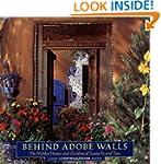Behind Adobe Walls: The Hidden Homes...