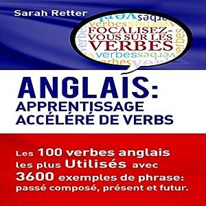 Anglais: Apprentissage Accéléréde Verbs | Livre audio