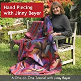 Hand Piecing with Jinny Beyer: A One-on-One Tutorial with Jinny Beyer (1933308001) by Beyer, Jinny