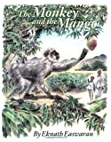 The Monkey and the Mango: Stories of My Granny