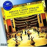 Strauss, J.II & Josef: Walzer; Polkas; Märsche