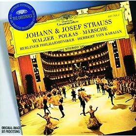Strauss, J.II & Josef: Walzer; Polkas; M�rsche