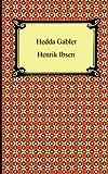 Henrik Ibsen Hedda Gabler
