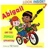"Children books : "" Abigail and the Jungle Adventure "": (Explore the World kids book collection) Preschool Books(values ebook)sleep (Animal Habitats) (Bedtime ... Books for Early/Beginner Readers 3)"