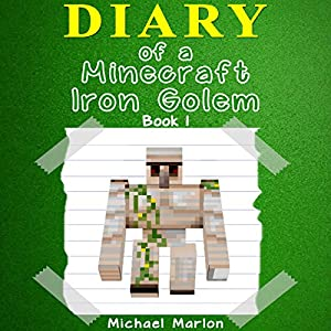 Diary of a Minecraft Iron Golem Audiobook