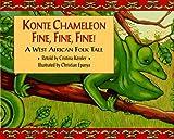 img - for Konte Chameleon Fine, Fine, Fine! book / textbook / text book